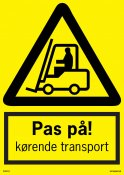 ADVARSELSKILT PAS PÅ KØRENDE TRANSPORT