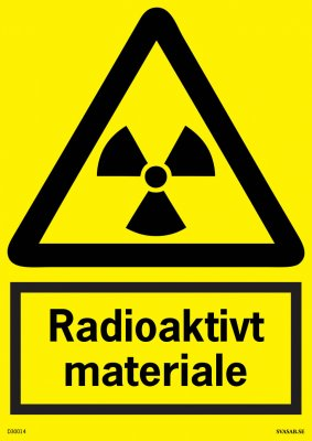ADVARSELSKILT RADIOAKTIVT MATERIALE